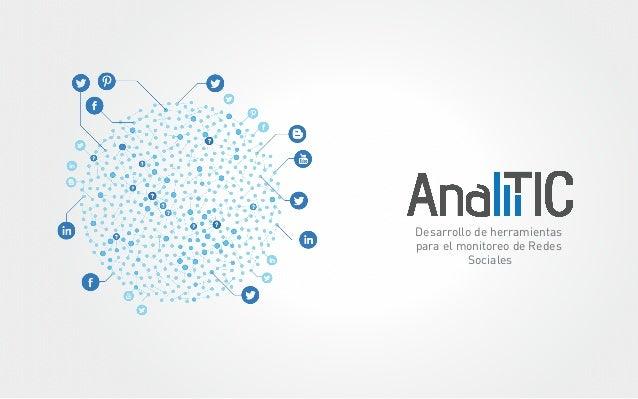 AnaliTIC 2014, Productos y Servicios Monitoreo de Redes Sociales