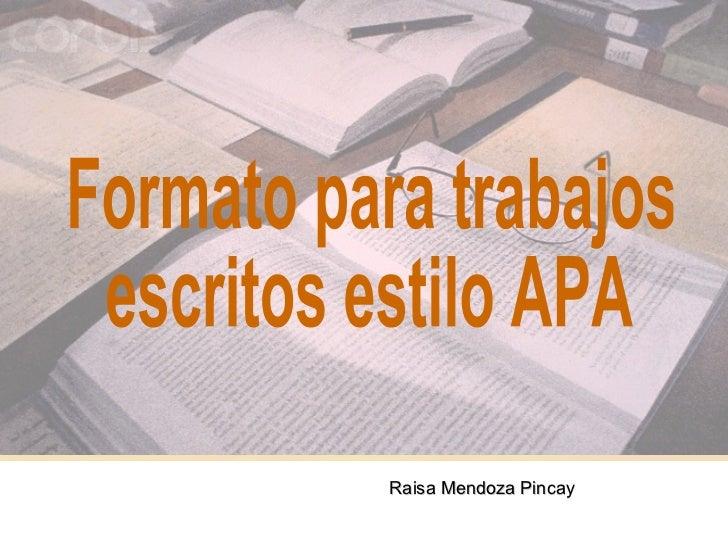 Raisa Mendoza Pincay                       1