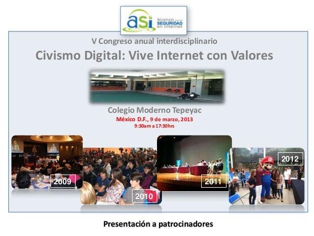 V Congreso anual interdisciplinarioCivismo Digital: Vive Internet con Valores              Colegio Moderno Tepeyac        ...