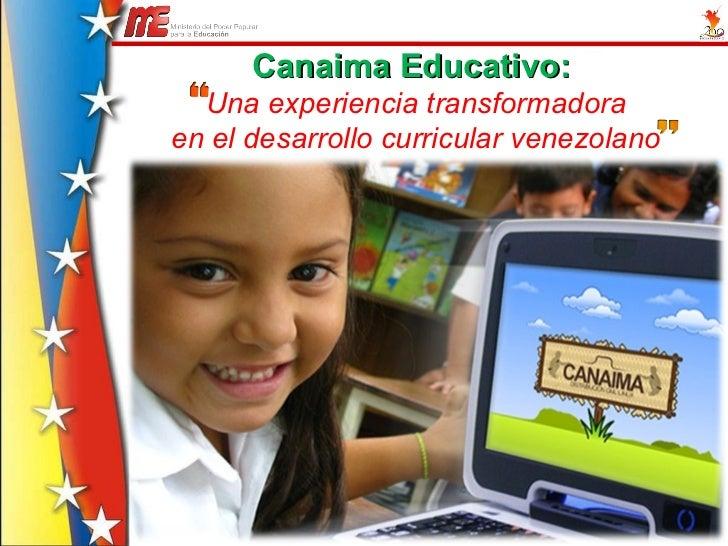 Canaima Educativo:  Una experiencia transformadora en el desarrollo curricular venezolano
