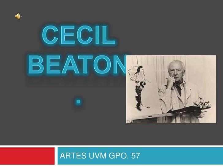 ARTES UVM GPO. 57<br />CECIL BEATON.<br />