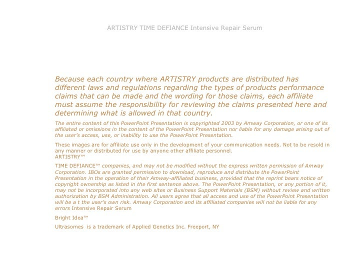 Because each country where ARTISTRY products are distributed has different laws and regulations regarding the types of pro...