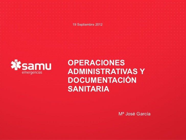 19 Septiembre 2012                           OPERACIONES                           ADMINISTRATIVAS Y                      ...