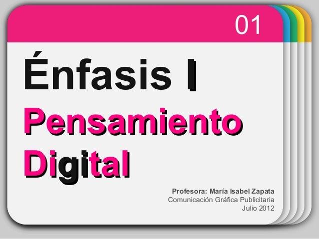 WINTERTemplate Énfasis II PensamientoPensamiento DiDigigitaltal 01 Profesora: María Isabel Zapata Comunicación Gráfica Pub...