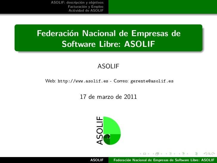 ASOLIF: descripci´n y objetivos                     o             Facturaci´n y Empleo                       o            ...