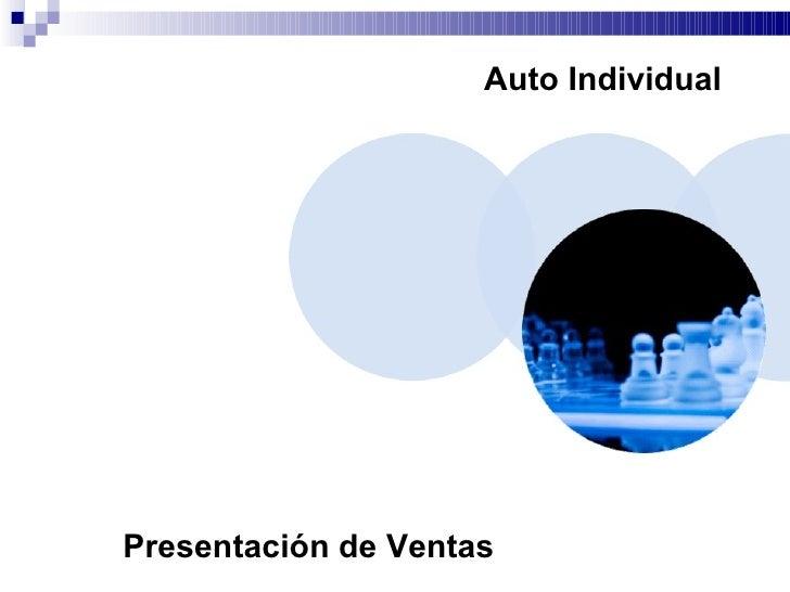 Auto Individual Presentación de Ventas