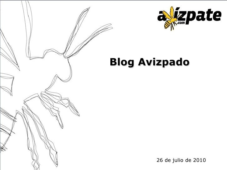 Blog Avizpado 26 de julio de 2010