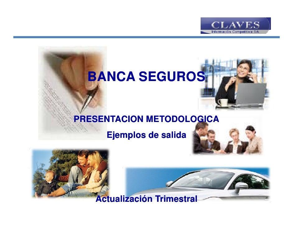 Informe Especial - Banca Seguros 2010 - Mystery Shopper