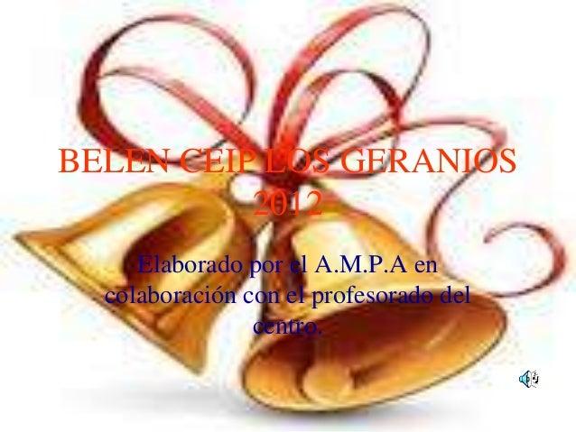 BELEN CEIP LOS GERANIOS          2012     Elaborado por el A.M.P.A en  colaboración con el profesorado del                ...