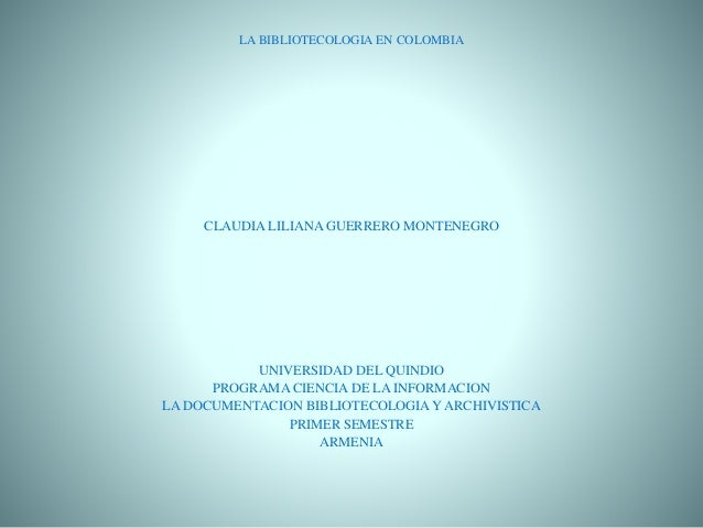 Presentacion bibliotecologia en colombia