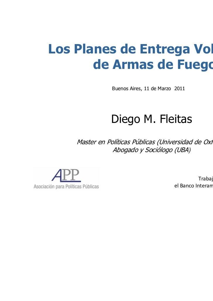 Los Planes de Entrega Voluntaria       de Armas de Fuego                Buenos Aires, 11 de Marzo 2011                Dieg...