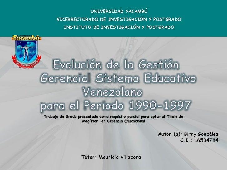 UNIVERSIDAD YACAMBÚ      VICERRECTORADO DE INVESTIGACIÓN Y POSTGRADO          INSTITUTO DE INVESTIGACIÓN Y POSTGRADOTrabaj...