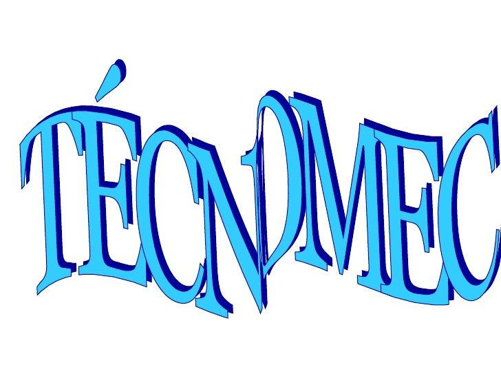 TÉCNOMEC