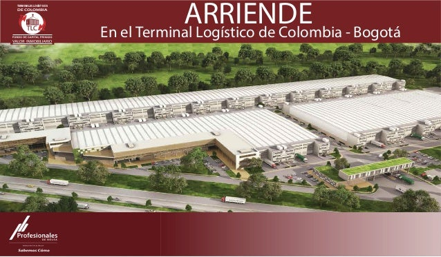ARRIENDEEn el Terminal Logístico de Colombia - Bogotá BOGOTÁ DE COLOMBIA TERMINALES LOGÍSTICOS