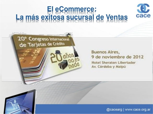 El eCommerce: la más exitosa sucursal de ventas