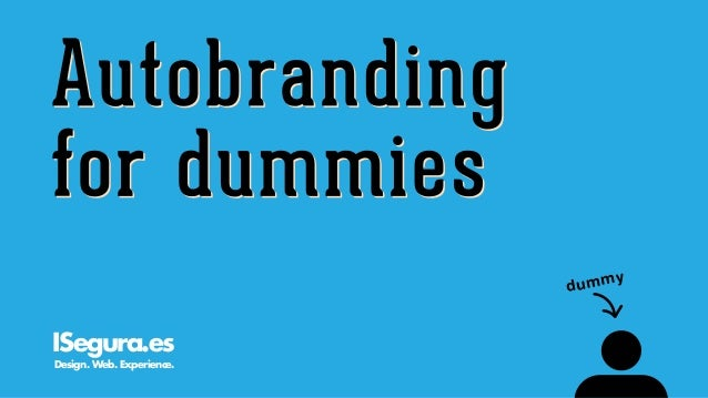 Autobranding for dummies: una introducción foolproof a las marcas