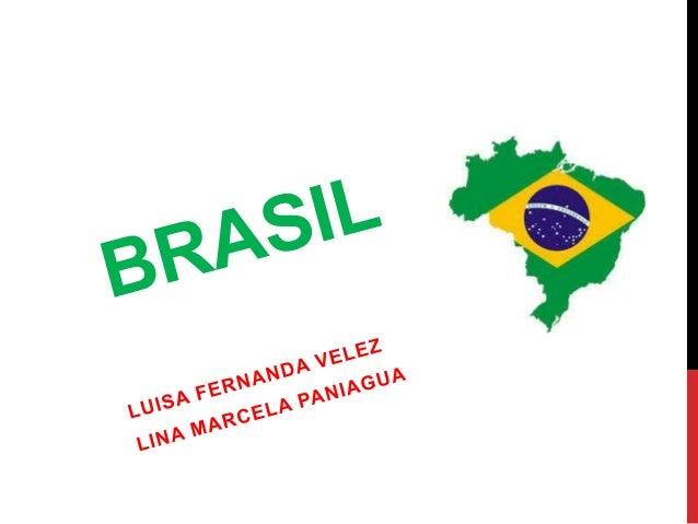 Capital: Brasilia Población: 198.7 millones Moneda: Real Brasileño Continente: América del Sur Idioma Oficial: Portugués C...