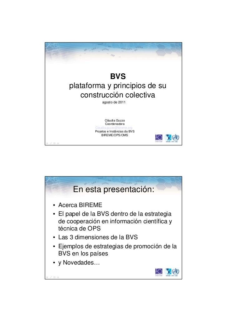 BVS     plataforma y principios de su        construcción colectiva                   agosto de 2011                     C...
