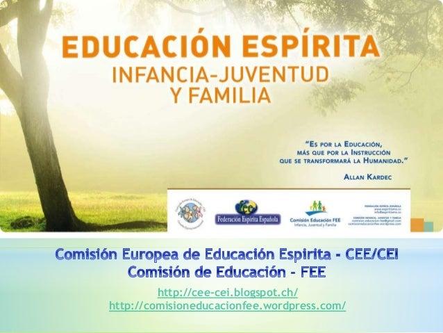 http://cee-cei.blogspot.ch/ http://comisioneducacionfee.wordpress.com/
