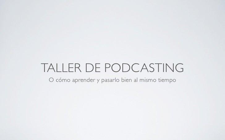 Charla de Podcasting Campusmac 09
