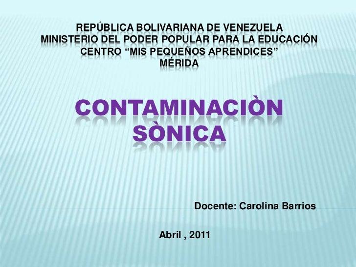 """República Bolivariana de Venezuela Ministerio del Poder Popular para la EducaciónCentro """"Mis Pequeños Aprendices""""MéridaCON..."""