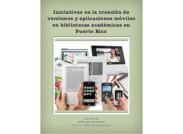 Presentación sobre el uso de las tecnologías móviles en la academia