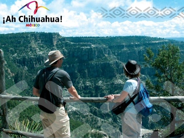 ¿WHY CHIHUAHUA IS AN EXCELLENT DESTINATION TO TRAVEL?