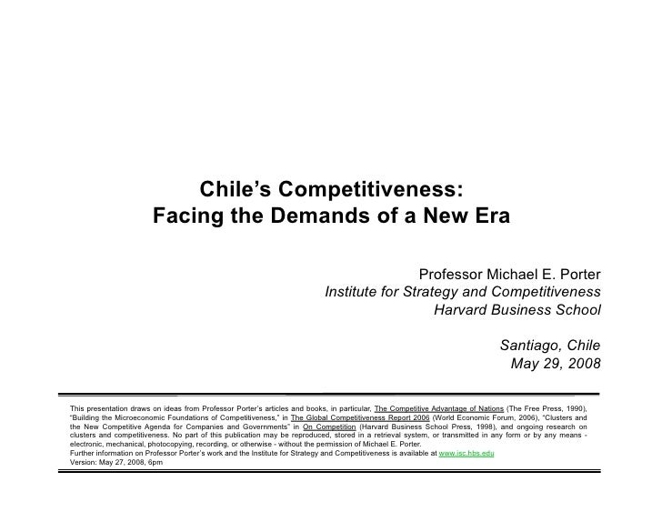 Chile's Competitiveness:                                    Facing the Demands of a New Era                               ...