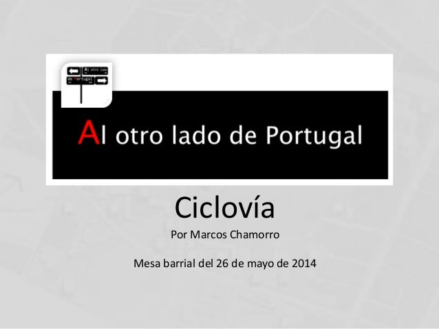 Ciclovía Por Marcos Chamorro Mesa barrial del 26 de mayo de 2014