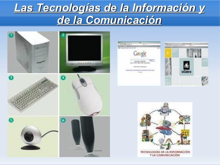 Las Tecnologías de la Información y de la Comunicación