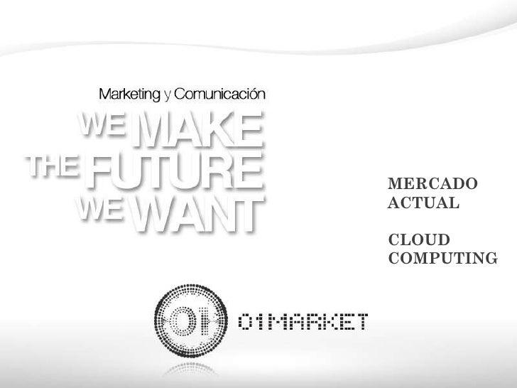 MERCADO ACTUAL CLOUD COMPUTING