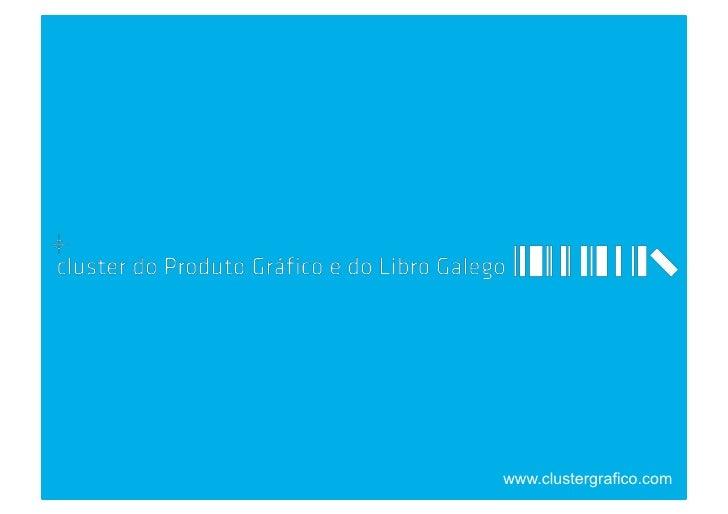 Presentación del Cluster do Produto Gráfico e do Libro Galego