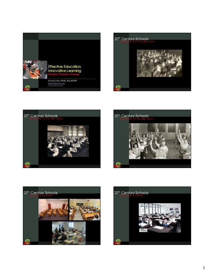 20th Century Schools                                               SCHOOL 100 YEARS AGO              Effective Education  ...