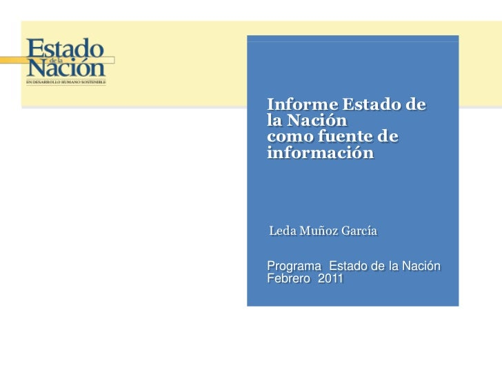 Jornada Anual RSE. Informe Estado de la Nación  como fuente de información.