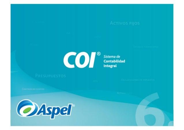 Aspel-COI 6.0 • Procesa, integra y mantiene actualizada la información contable y fiscal de la empresa en forma segura y ...