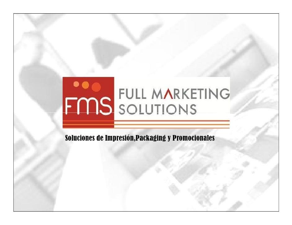 Soluciones de Impresión,Packaging y Promocionales