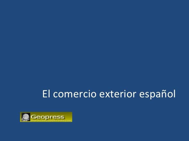El comercio exterior español