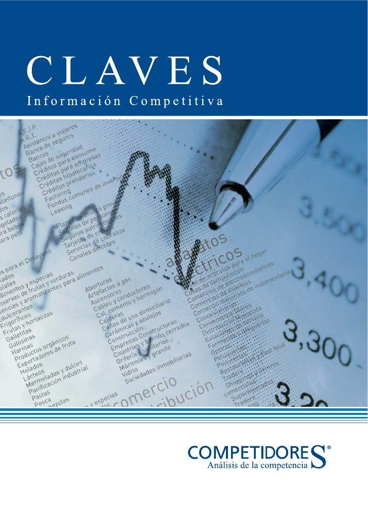 Nuestra Misión La misión de CLAVES es contribuir con análisis e información de mercados para fortalecer las actividades de...