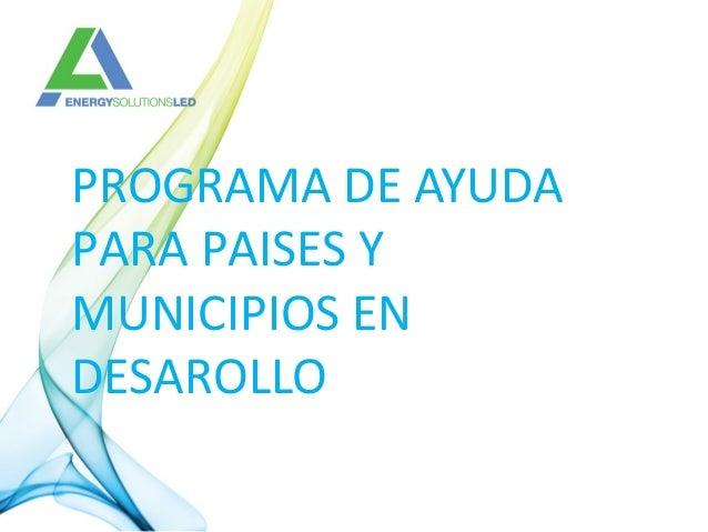 PROGRAMA DE AYUDA PARA PAISES Y MUNICIPIOS EN DESAROLLO
