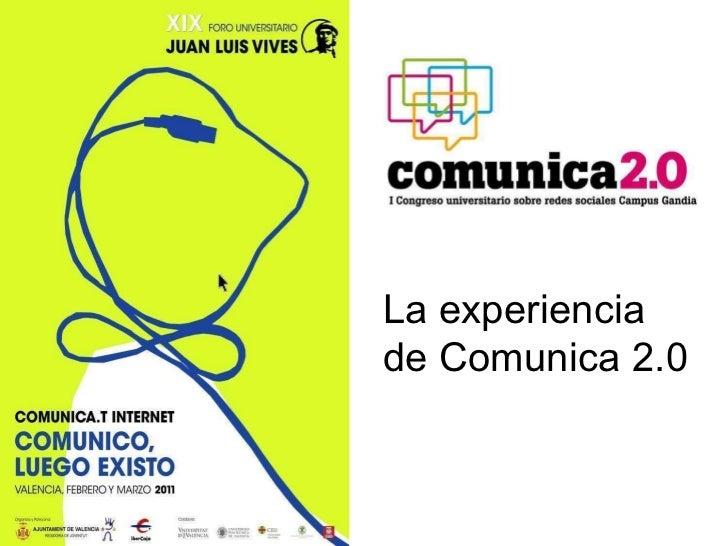 La experiencia de Comunica 2.0