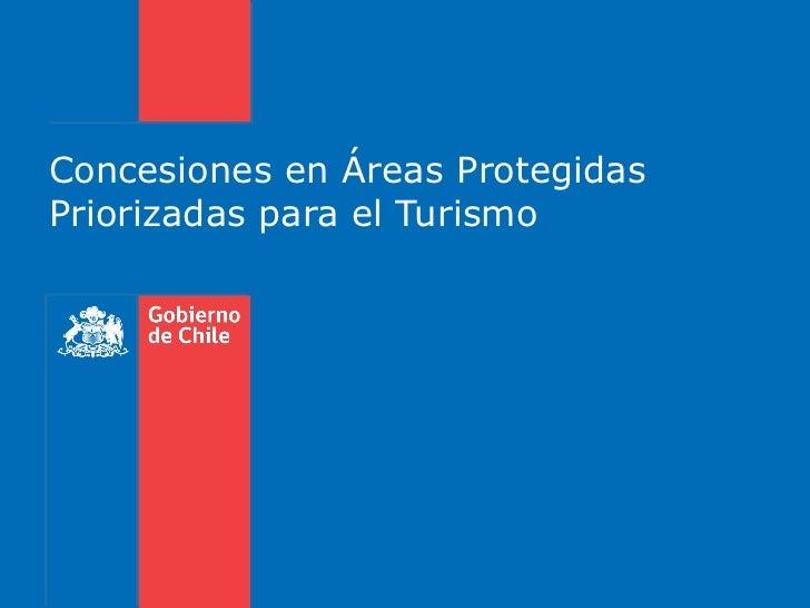 Concesiones en Áreas Protegidas Priorizadas para el Turismo