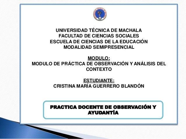 UNIVERSIDAD TÉCNICA DE MACHALA FACULTAD DE CIENCIAS SOCIALES ESCUELA DE CIENCIAS DE LA EDUCACIÓN MODALIDAD SEMIPRESENCIAL ...