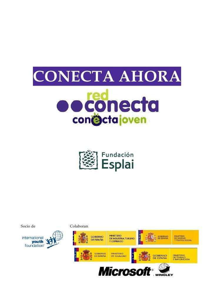 CONECTA AHORA     Socio de   Colaboran