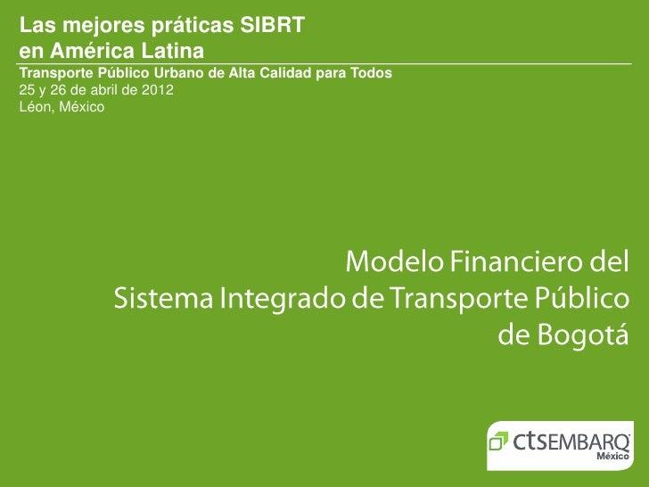 Fernando Páez - Modelo Financiero del  Sistema Integrado de Transporte Público  de Bogotá