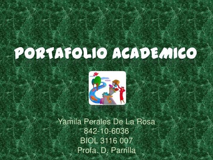 Yamila Perales De La Rosa       842-10-6036      BIOL 3116 007     Profa. D. Parrilla