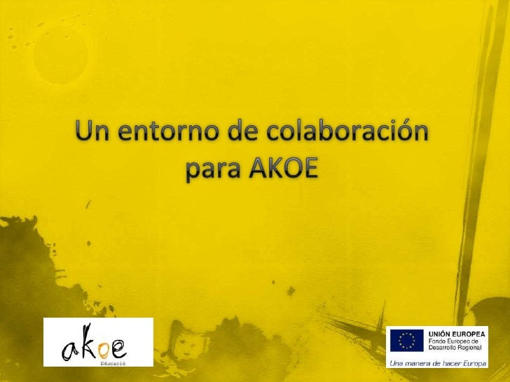 Un entorno de colaboración para AKOE<br />