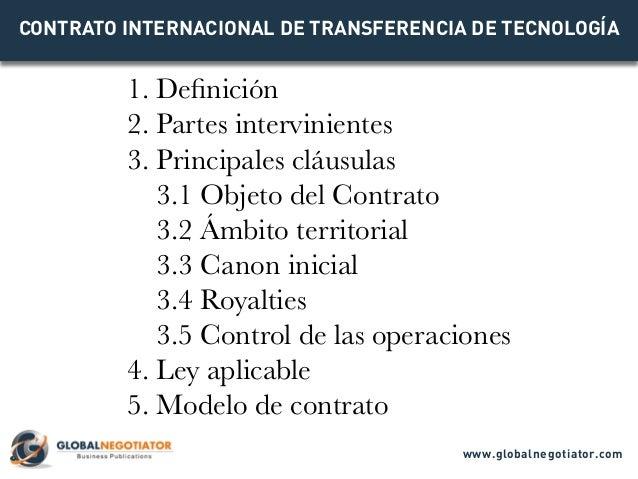 1. Definición 2. Partes intervinientes 3. Principales cláusulas 3.1 Objeto del Contrato 3.2 Ámbito territorial 3.3 Canon i...