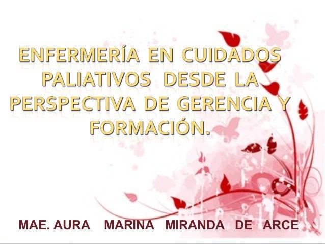 MAE. AURA MARINA MIRANDA DE ARCE