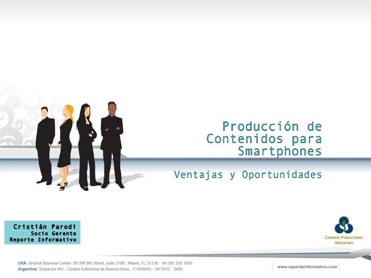 """1º charla (Ciclo de Charlas 2011) - """"Producción de contenidos para Smartphone: Ventajas y Oportunidades"""""""