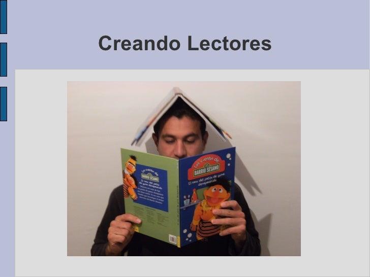 Creando Lectores